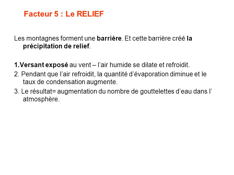 Facteur 5 : Le RELIEF