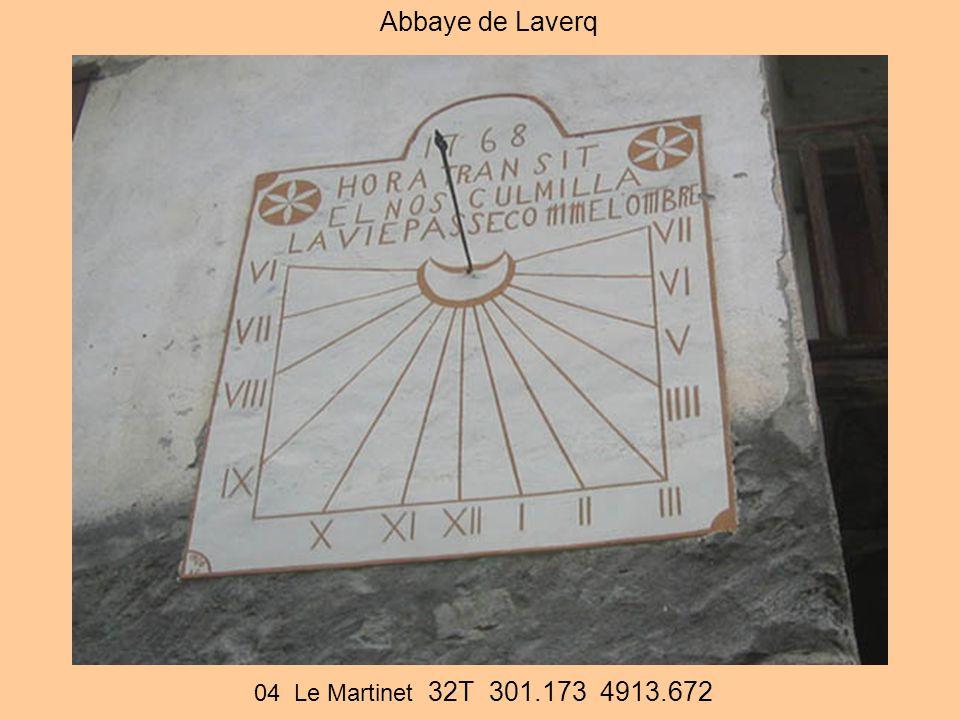 Abbaye de Laverq 04 Le Martinet 32T 301.173 4913.672