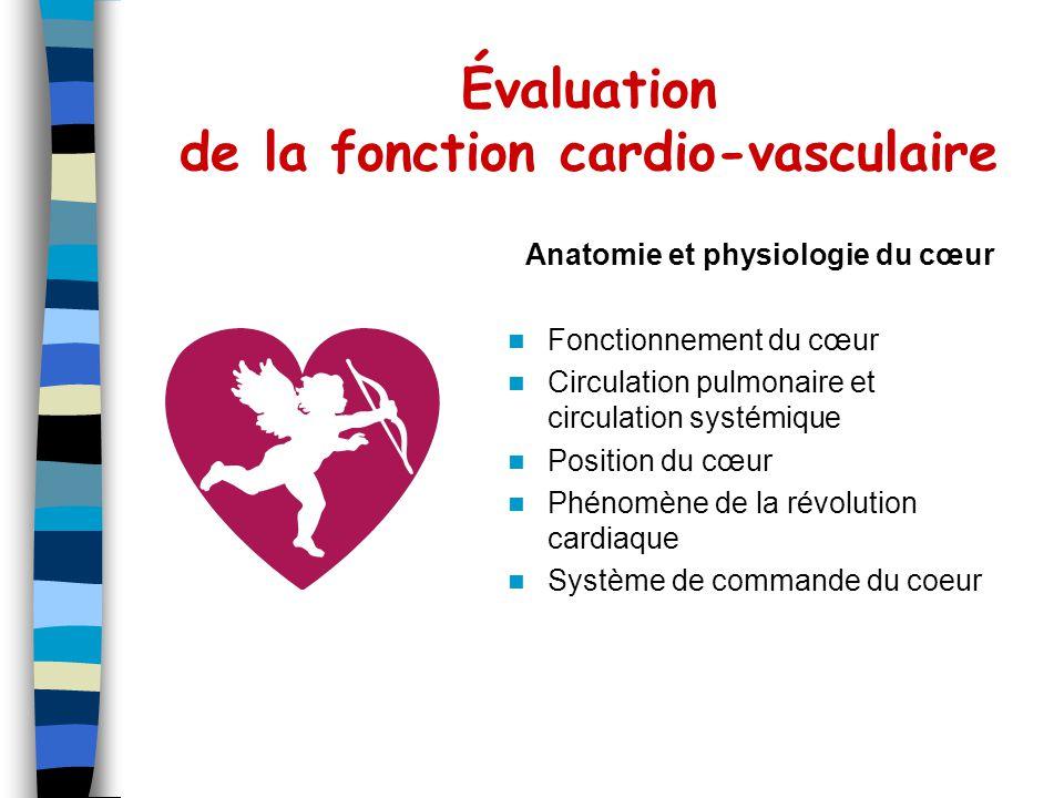 Évaluation de la fonction cardio-vasculaire