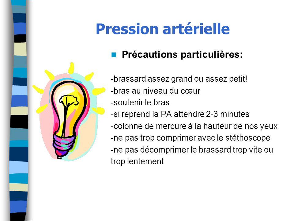 Pression artérielle Précautions particulières: