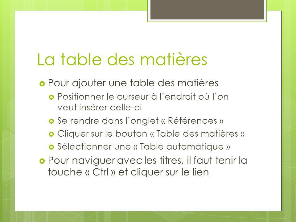 La table des matières Pour ajouter une table des matières