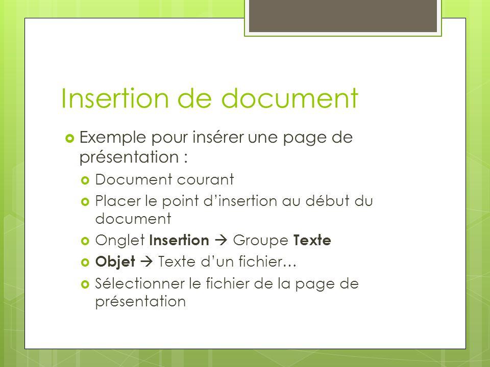 Insertion de document Exemple pour insérer une page de présentation :