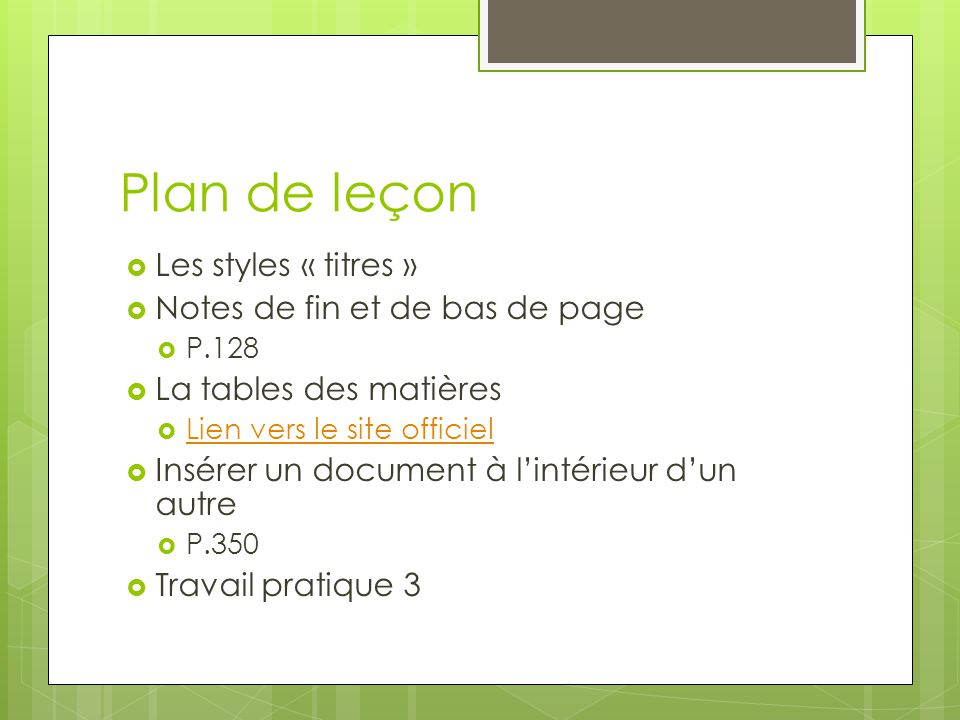 Plan de leçon Les styles « titres » Notes de fin et de bas de page