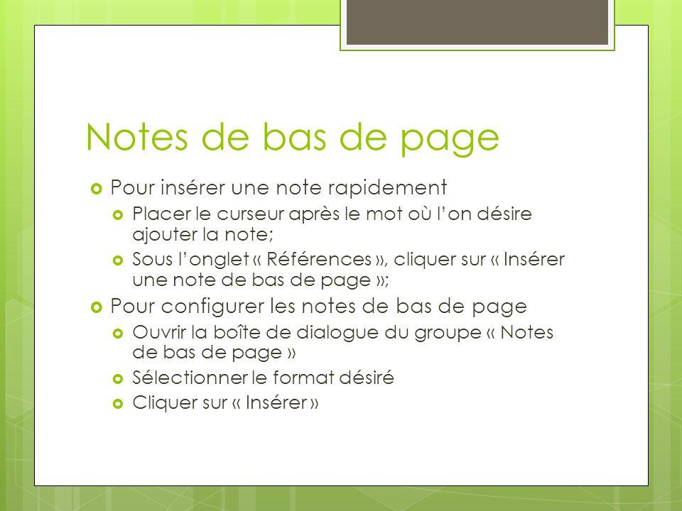 Notes de bas de page Pour insérer une note rapidement