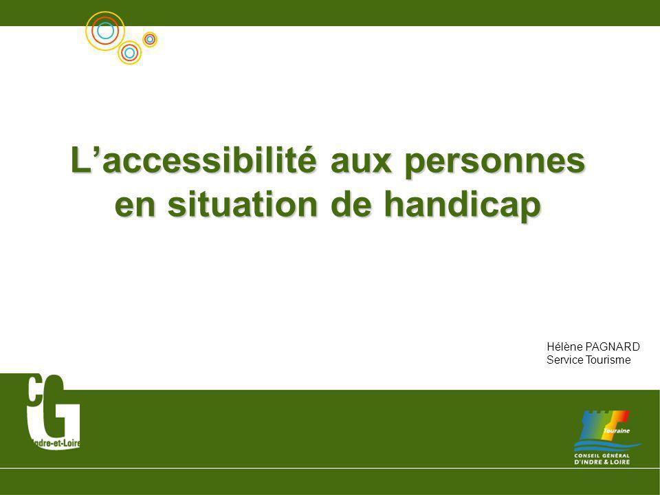 L'accessibilité aux personnes en situation de handicap
