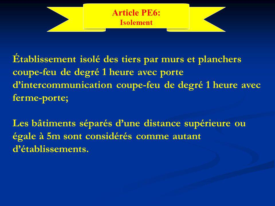 Article PE6: Isolement.