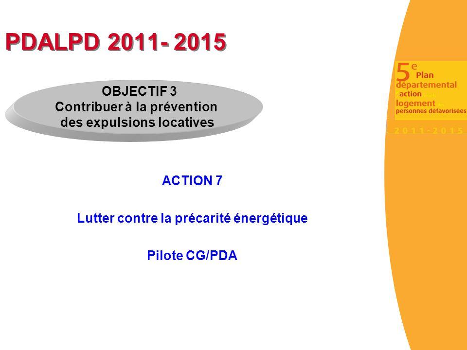 PDALPD 2011- 2015 OBJECTIF 3 Contribuer à la prévention