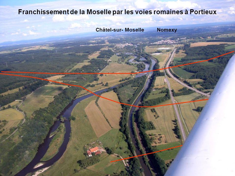 Franchissement de la Moselle par les voies romaines à Portieux