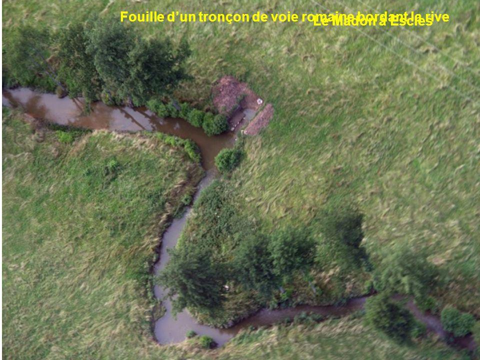 Fouille d'un tronçon de voie romaine bordant la rive