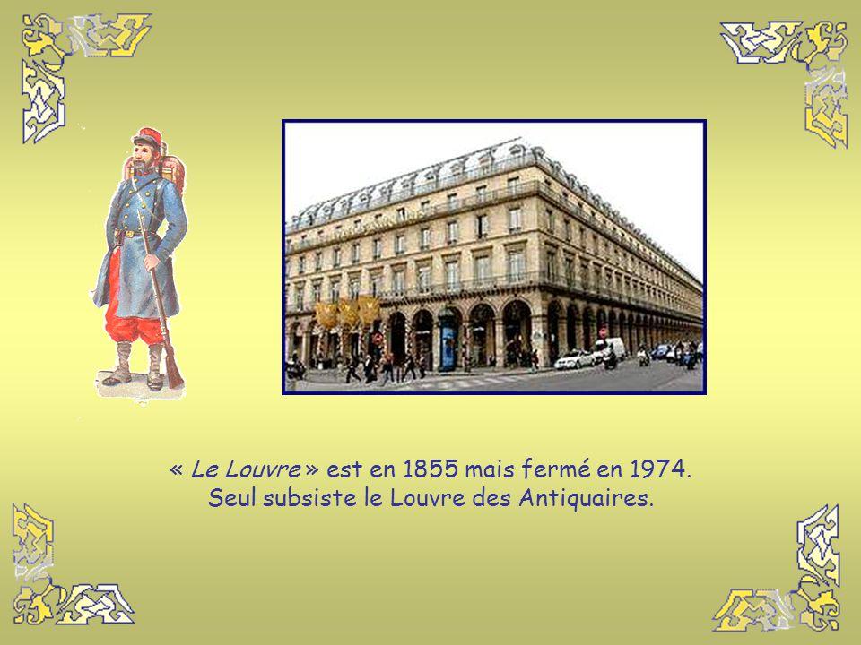 « Le Louvre » est en 1855 mais fermé en 1974