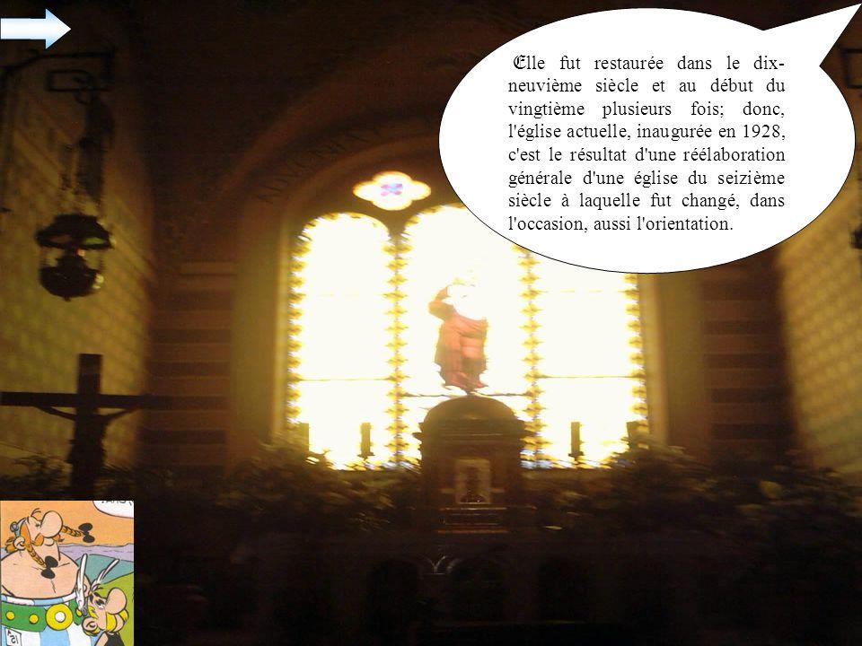 Elle fut restaurée dans le dix-neuvième siècle et au début du vingtième plusieurs fois; donc, l église actuelle, inaugurée en 1928, c est le résultat d une réélaboration générale d une église du seizième siècle à laquelle fut changé, dans l occasion, aussi l orientation.
