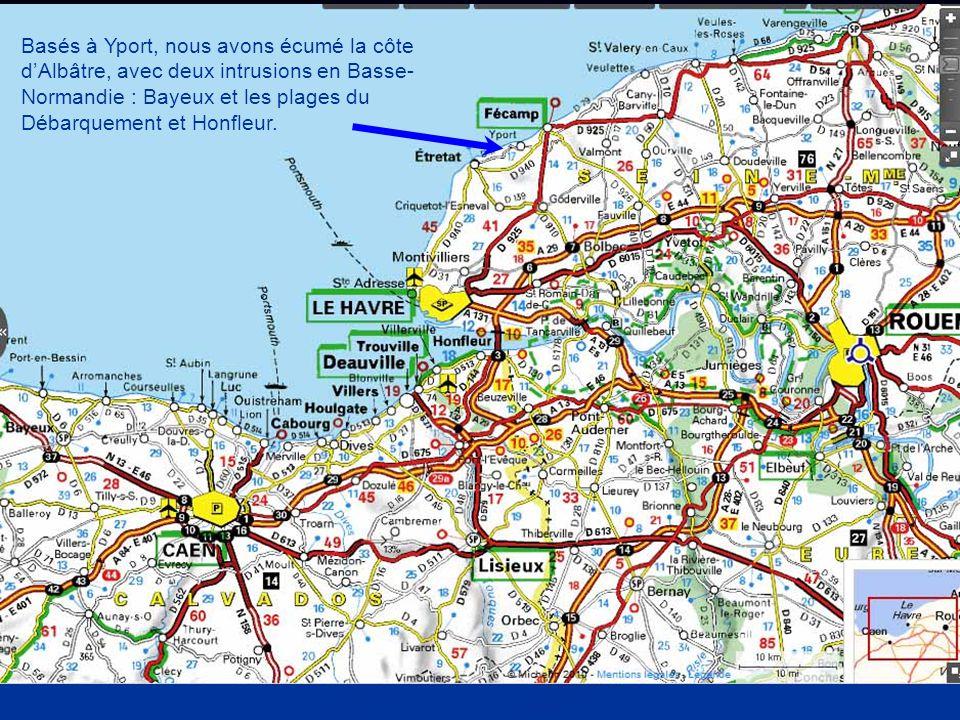 Basés à Yport, nous avons écumé la côte d'Albâtre, avec deux intrusions en Basse-Normandie : Bayeux et les plages du Débarquement et Honfleur.