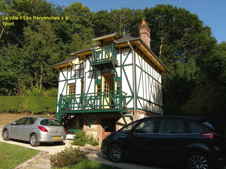 La villa « Les Pervenches » à Yport.