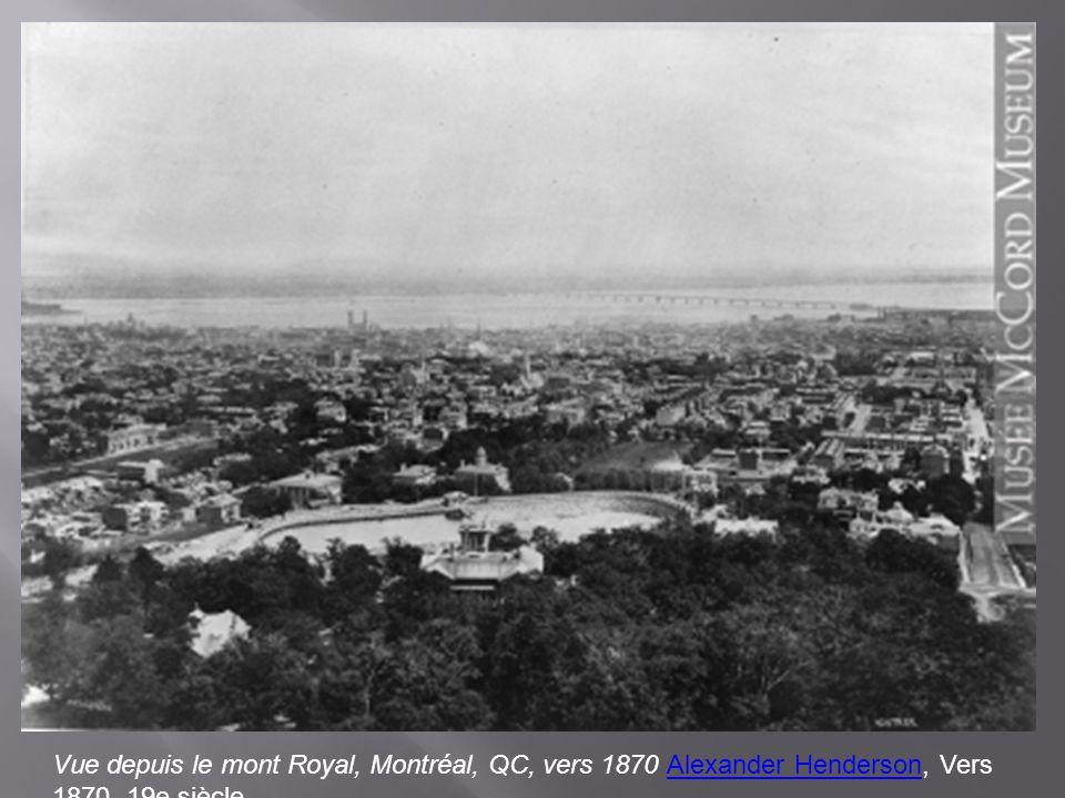 Vue depuis le mont Royal, Montréal, QC, vers 1870 Alexander Henderson, Vers 1870, 19e siècle