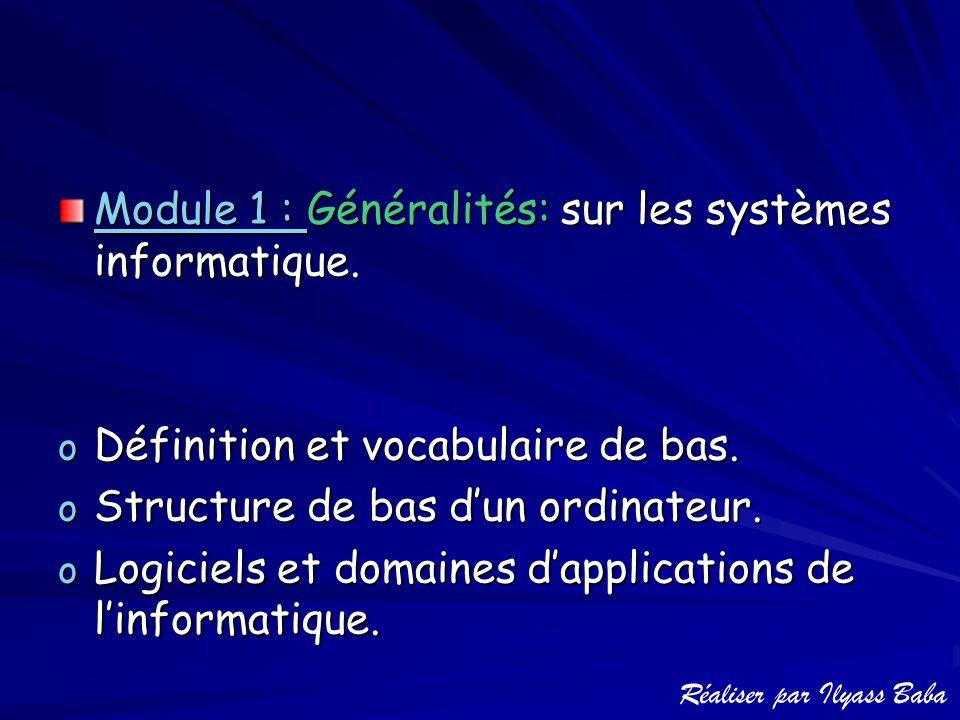 Module 1 : Généralités: sur les systèmes informatique.