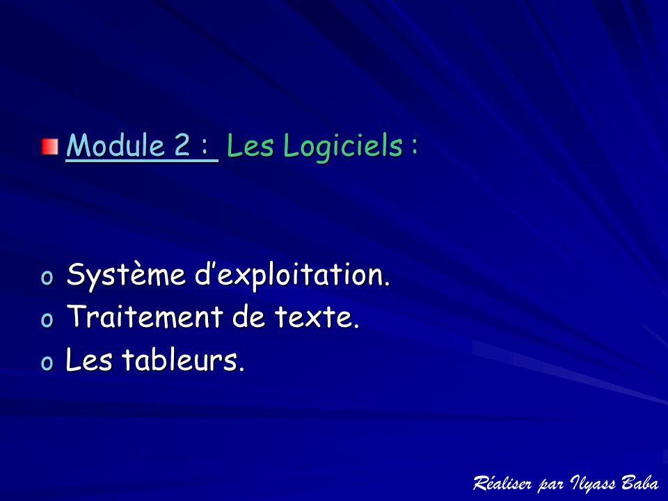 Module 2 : Les Logiciels :