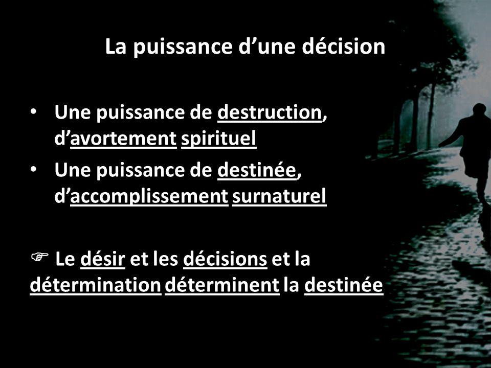La puissance d'une décision