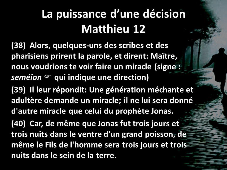 La puissance d'une décision Matthieu 12