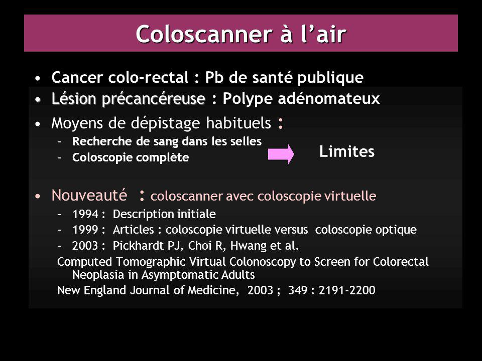 Coloscanner à l'air Cancer colo-rectal : Pb de santé publique