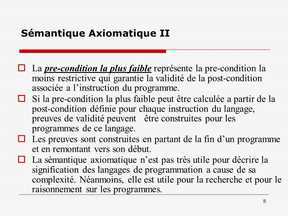 Sémantique Axiomatique II