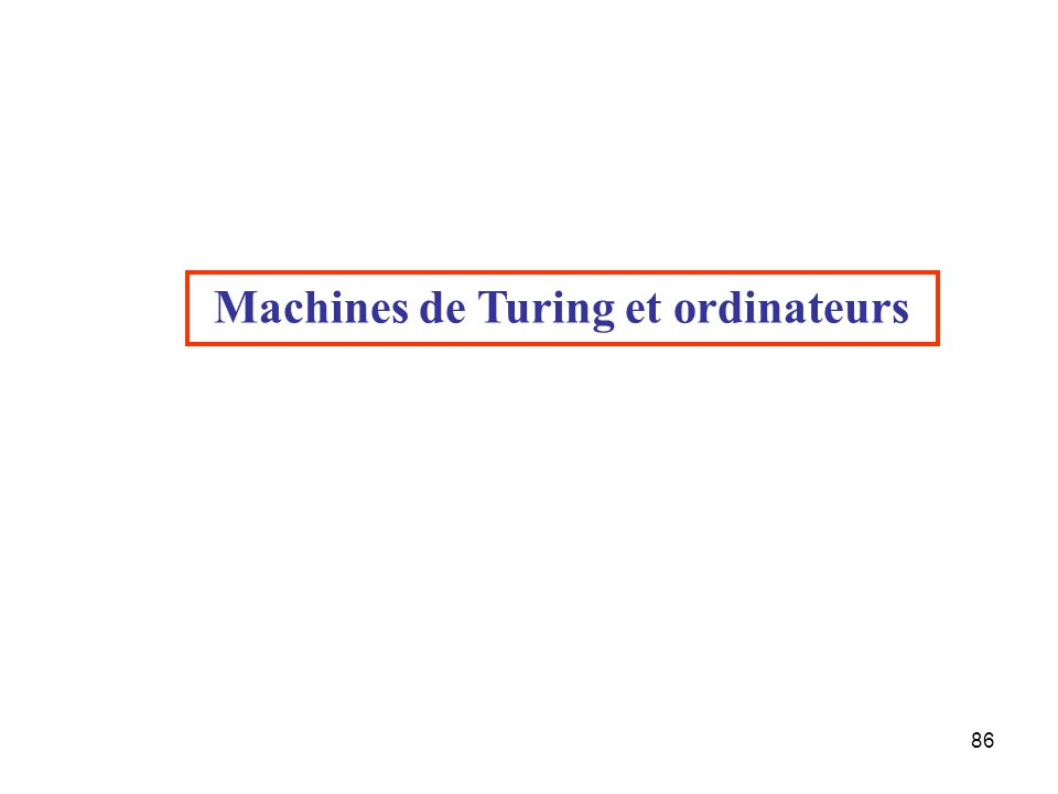Machines de Turing et ordinateurs