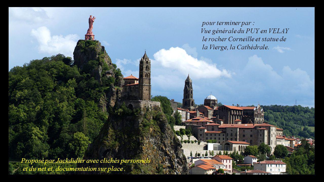 pour terminer par : Vue générale du PUY en VELAY. le rocher Corneille et statue de. la Vierge, la Cathédrale.