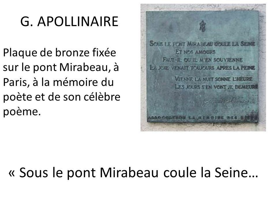 « Sous le pont Mirabeau coule la Seine…
