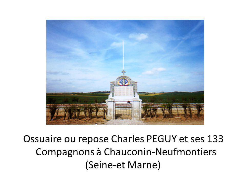 Ossuaire ou repose Charles PEGUY et ses 133
