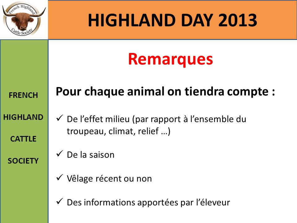 HIGHLAND DAY 2013 Remarques Pour chaque animal on tiendra compte :