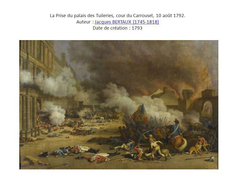La Prise du palais des Tuileries, cour du Carrousel, 10 août 1792