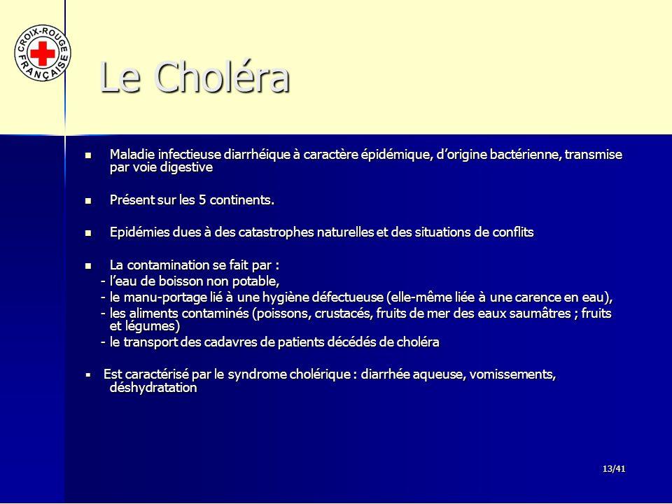 Le Choléra Maladie infectieuse diarrhéique à caractère épidémique, d'origine bactérienne, transmise par voie digestive.
