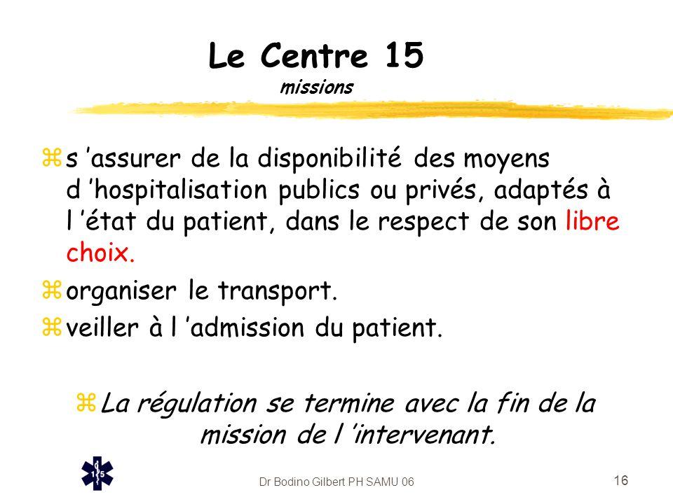 Le Centre 15 missions