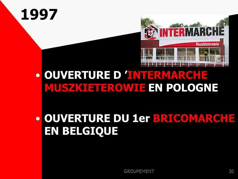 1997 OUVERTURE D 'INTERMARCHE MUSZKIETEROWIE EN POLOGNE