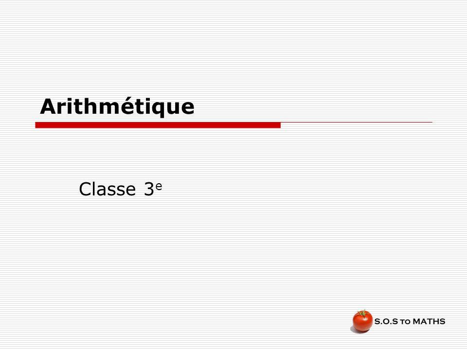 Arithmétique Classe 3e