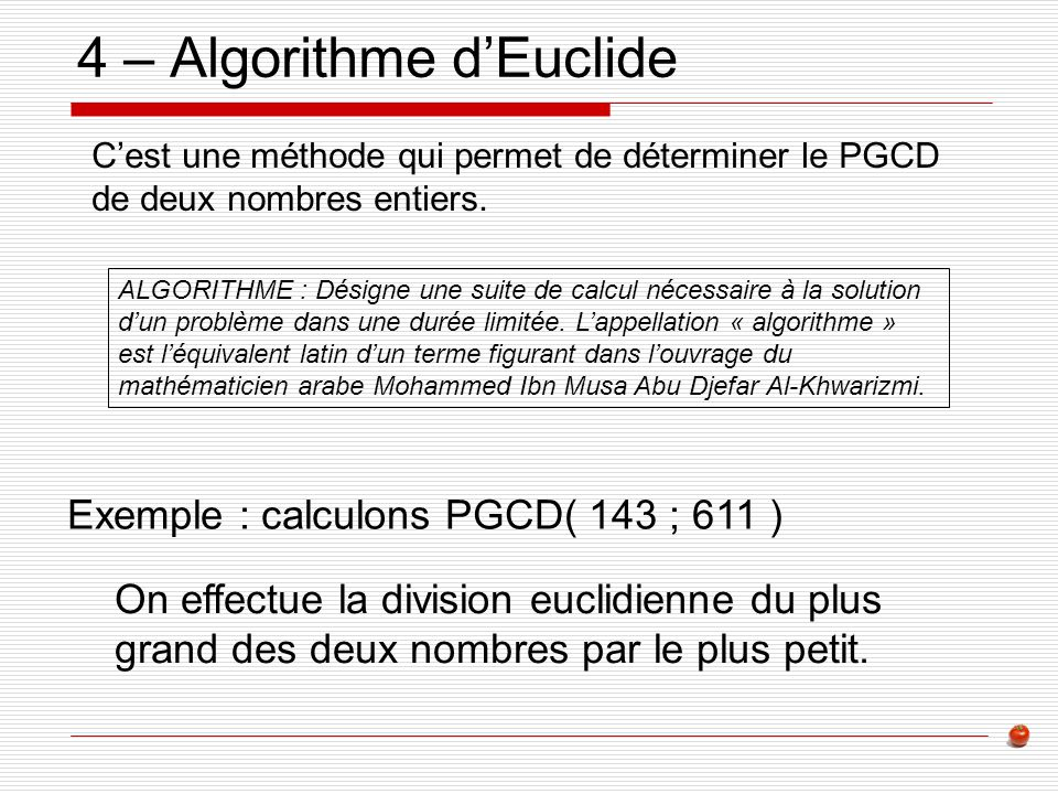 4 – Algorithme d'Euclide