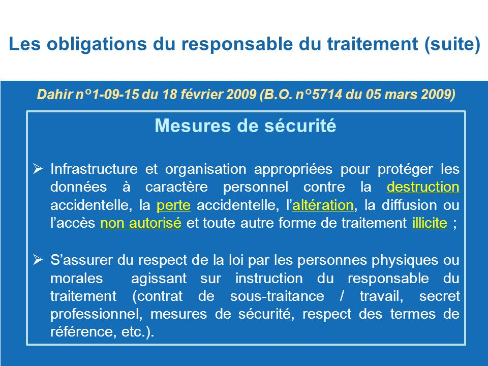 Les obligations du responsable du traitement (suite)