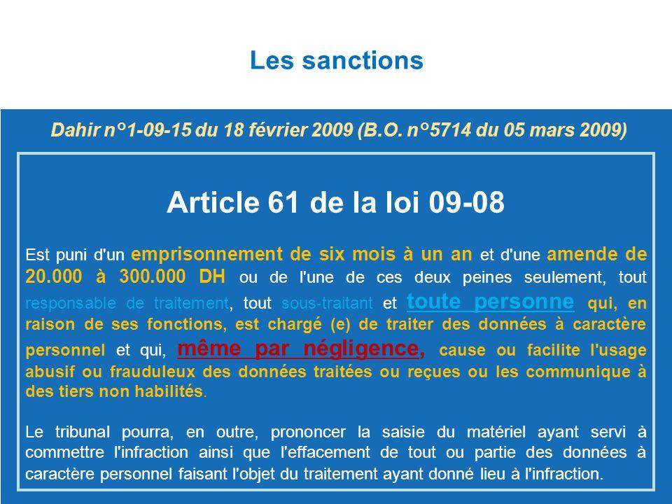 Dahir n°1-09-15 du 18 février 2009 (B.O. n°5714 du 05 mars 2009)