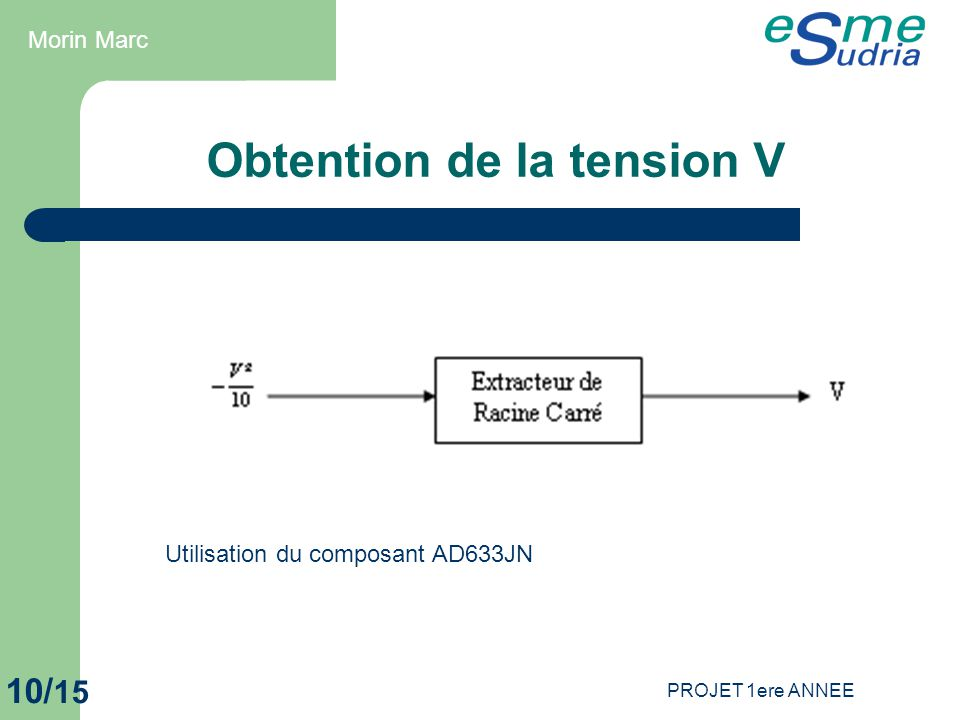 Obtention de la tension V