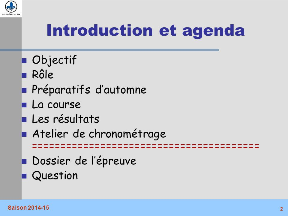 Introduction et agenda