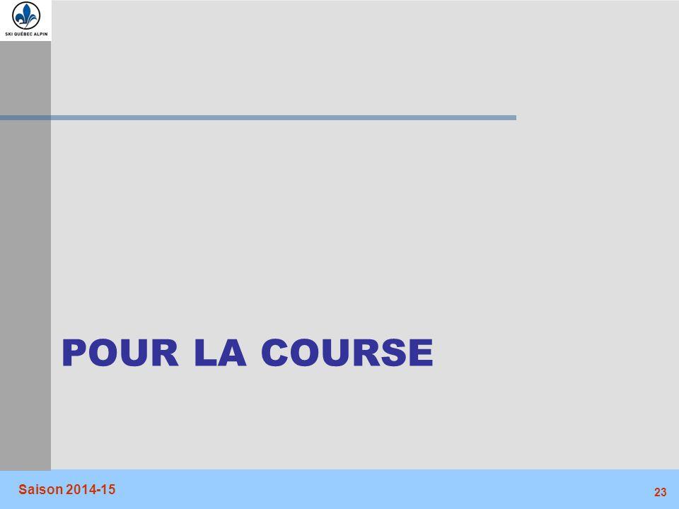 Pour la course Saison 2014-15