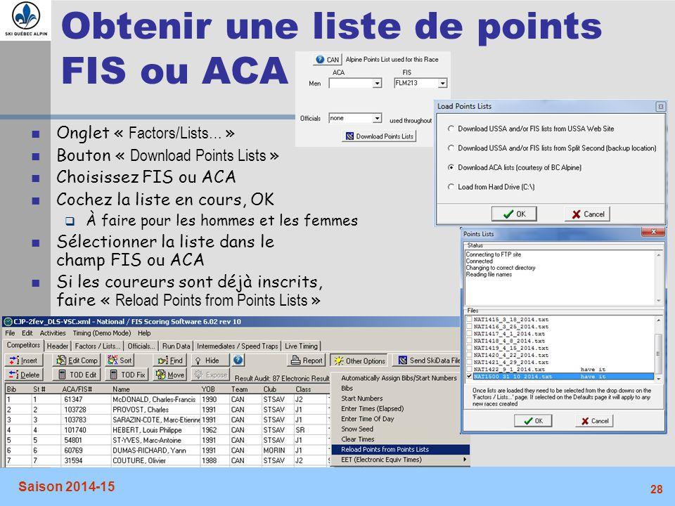 Obtenir une liste de points FIS ou ACA