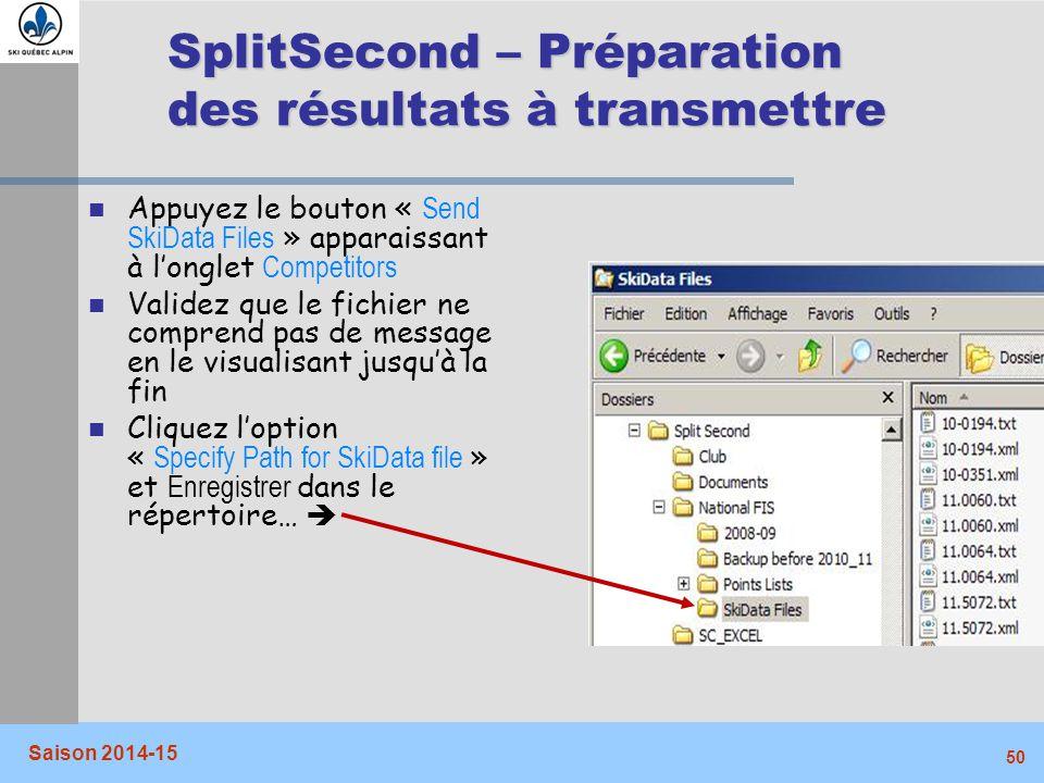 SplitSecond – Préparation des résultats à transmettre