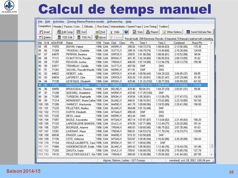 Calcul de temps manuel Saison 2014-15