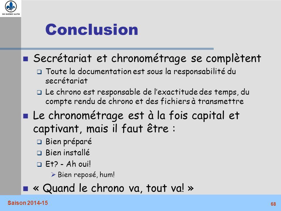 Conclusion Secrétariat et chronométrage se complètent