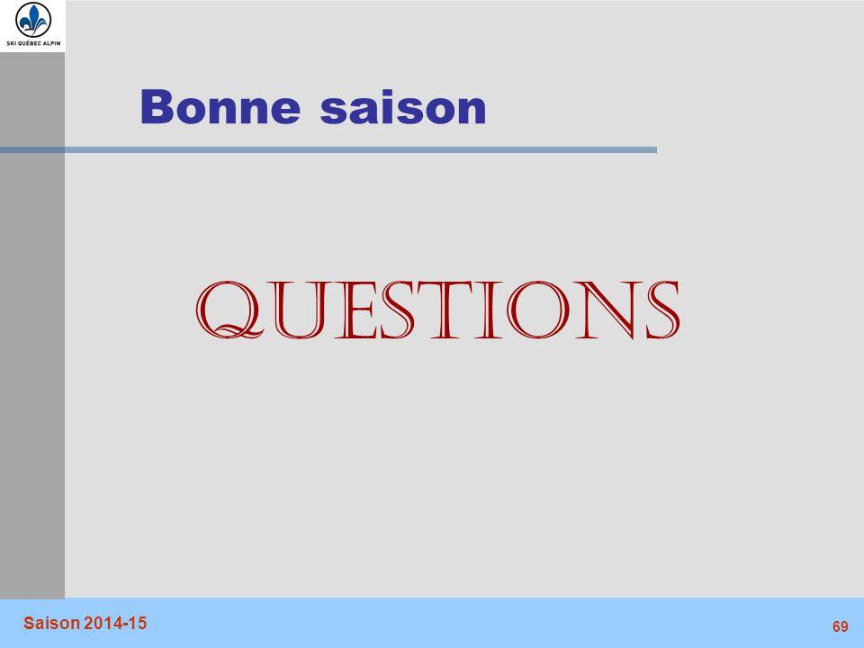 Bonne saison QUESTIONS Saison 2014-15