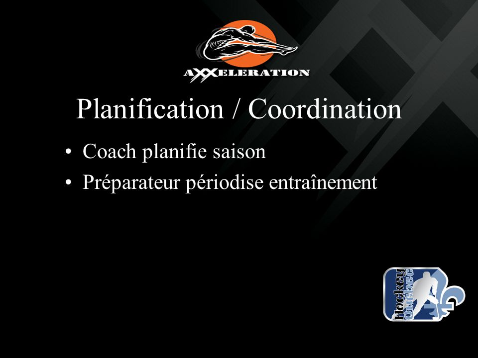 Planification / Coordination