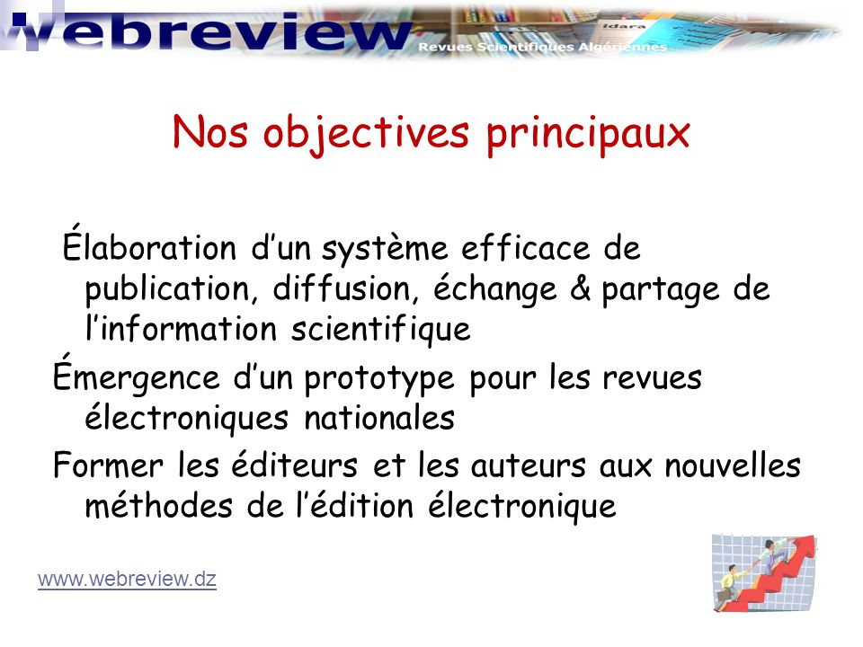 Nos objectives principaux