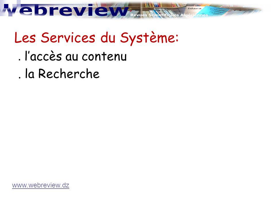 Les Services du Système: