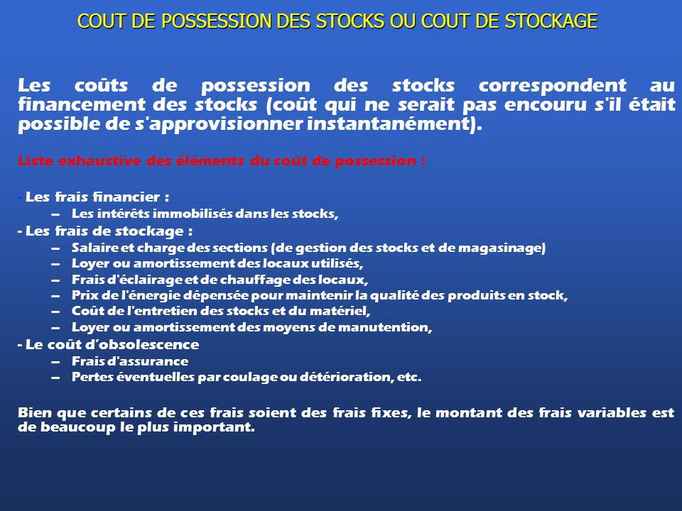 COUT DE POSSESSION DES STOCKS OU COUT DE STOCKAGE