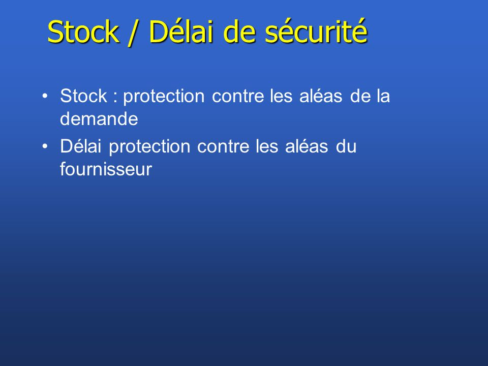 Stock / Délai de sécurité